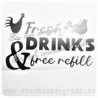 Fresh drinks & free refill DEKAL höns vatten/mat