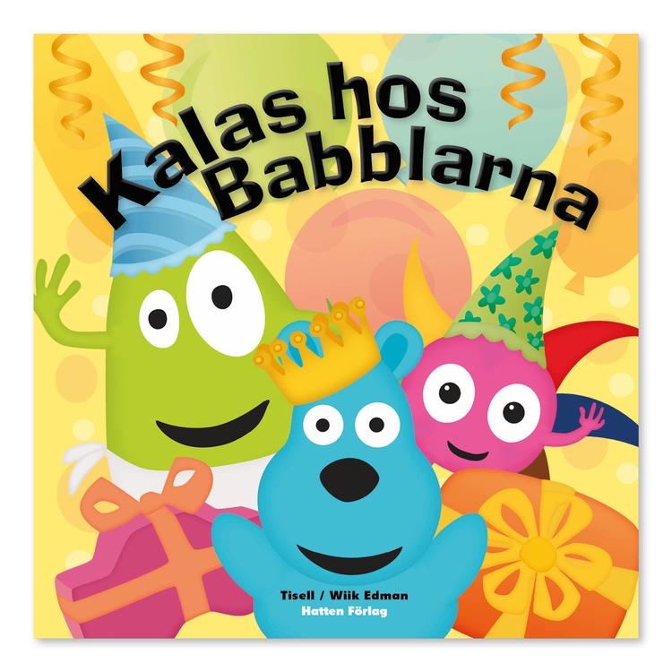 Babblarna- Kalas hos Babblarna