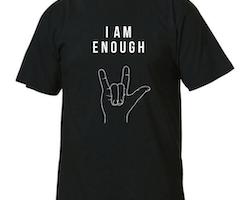I am enough - Unisex