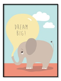 Poster - Dream Big