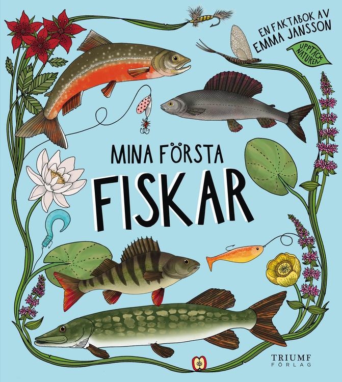 Mina första fiskar! av Emma Jansson