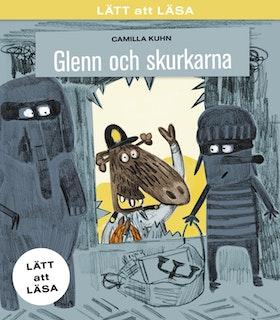 GLENN & SKURKARNA av Camilla Kuhn - LÄTT att LÄSA