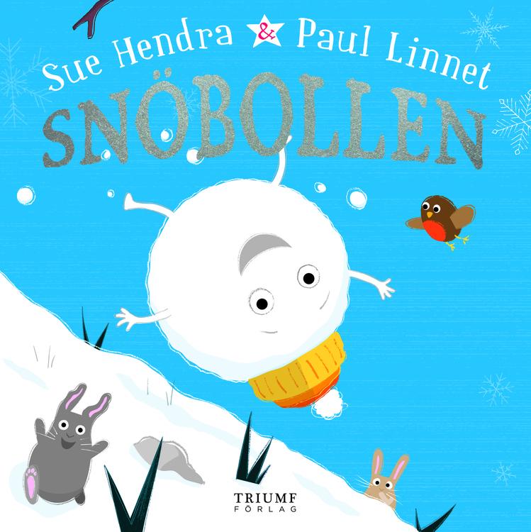 Snöbollen av Sue Hendra & Paul Linnet