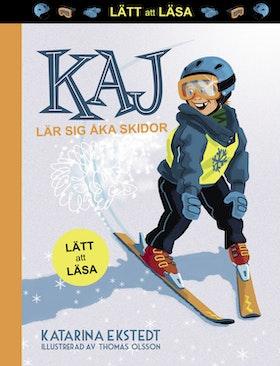 """Kaj lär sig åka skidor - """"Lätt att läsa"""" av Katarina Ekstedt"""