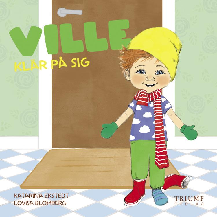 """""""Ville klär på sig"""" av Katarina Ekstedt"""