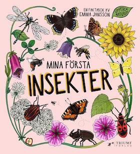 """""""Mina första insekter"""" av Emma Jansson"""