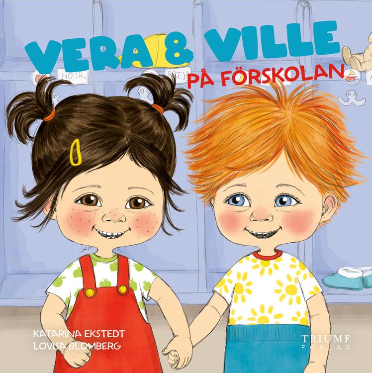 """""""Vera och Ville på förskolan"""" av Katarina Ekstedt"""