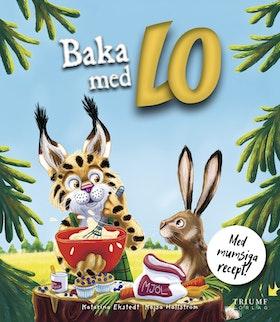 """""""Baka med Lo"""" av Katarina Ekstedt"""