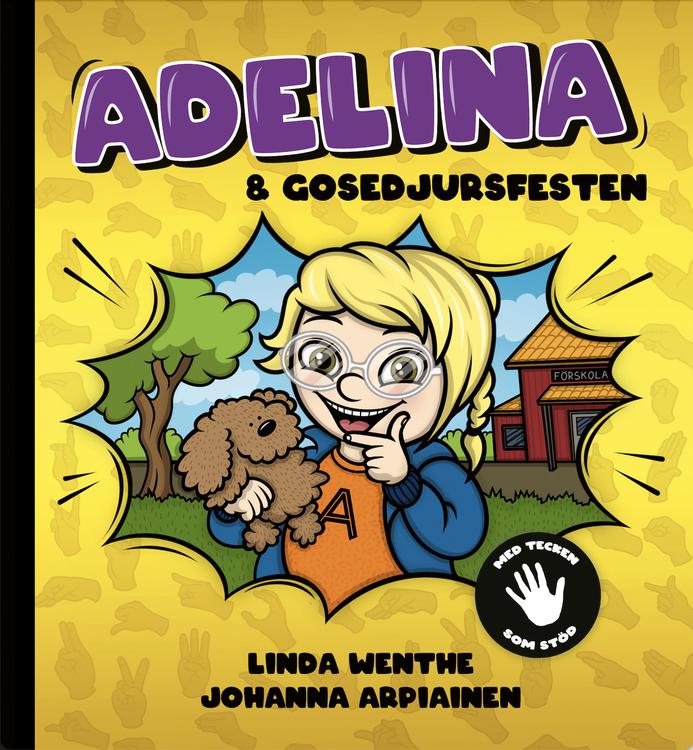"""""""Adelina och Gosedjursfesten"""" av Linda Wenthe"""