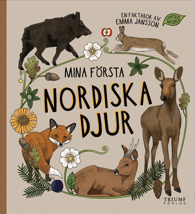 """""""Mina första nordiska djur"""" av Emma Jansson"""