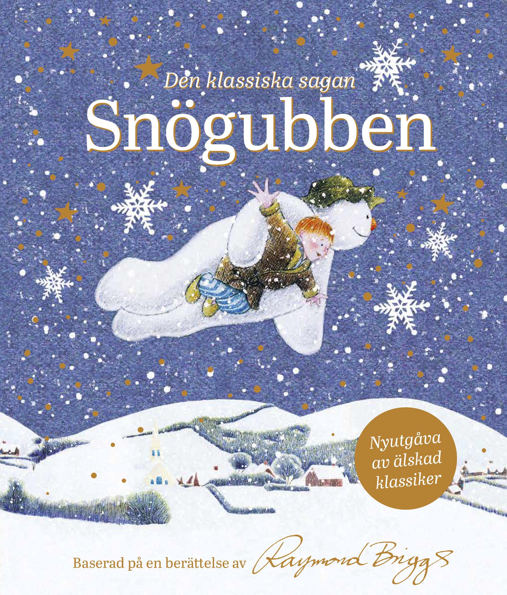 Snögubben - nyutgåva av älskad klassiker!