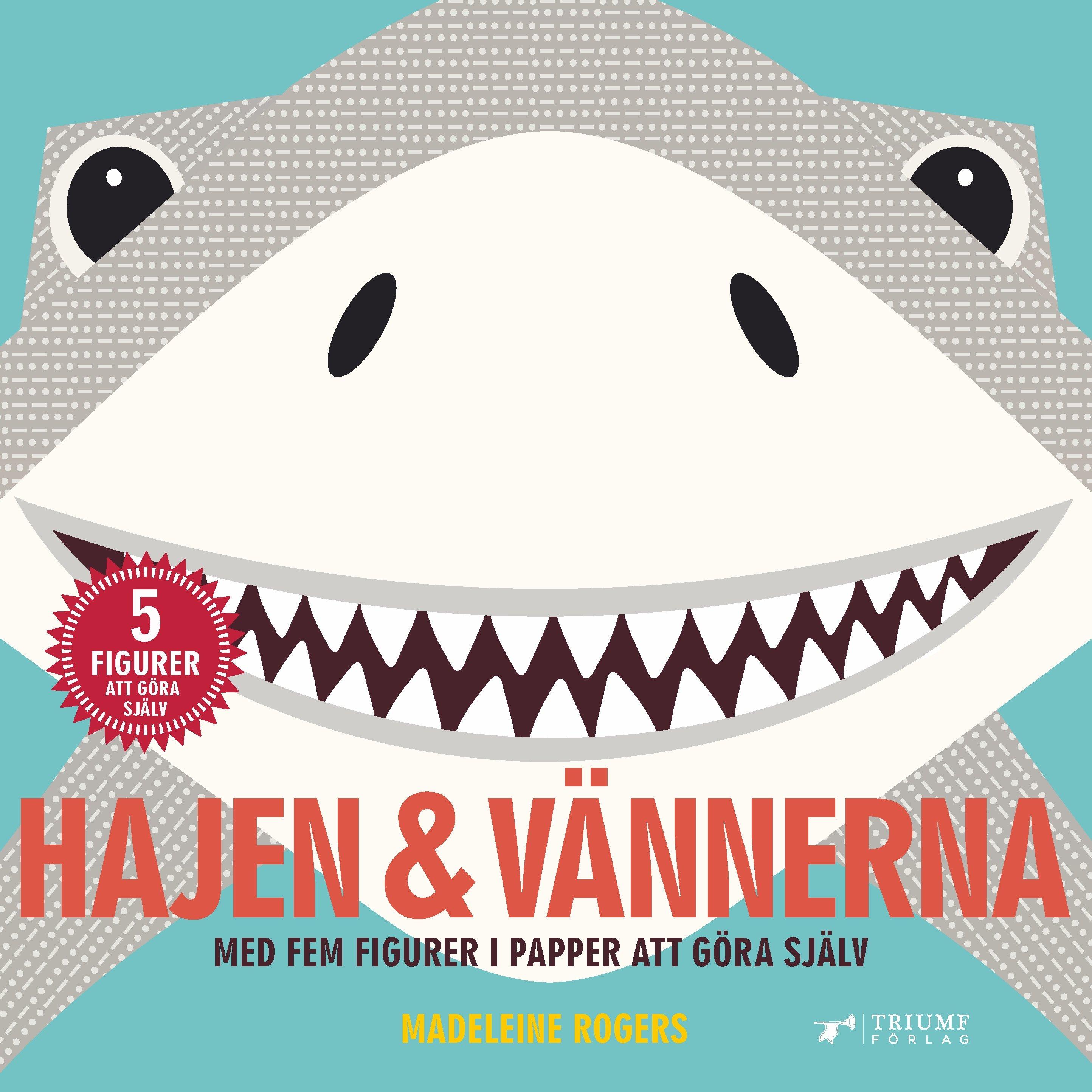 Hajen & vännerna av Madeleine Rogers