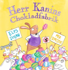 Herr Kanins Chokladfabrik av Elys Dolan