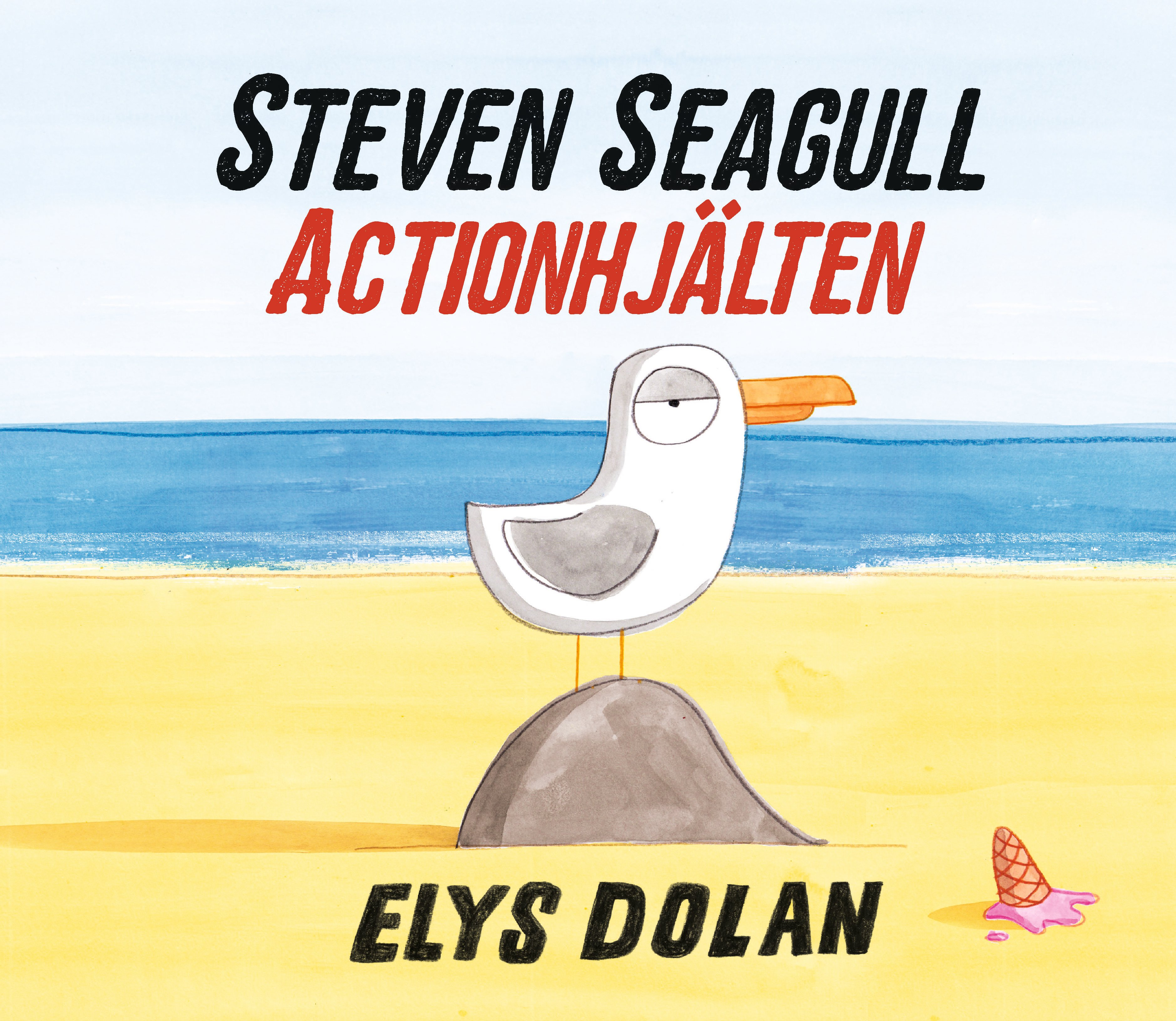 Steven Seagull Actionhjälten av Elys Dolan