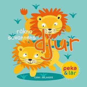 Räkna savannens djur. Peka & lär! av Tinna Ahlander