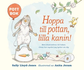 "Hoppa till pottan lilla kanin! av Sally Lloyd-Jones ""BOARD BOOK"" version."