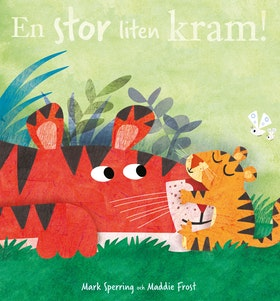 En stor liten kram! av Mark Sperring