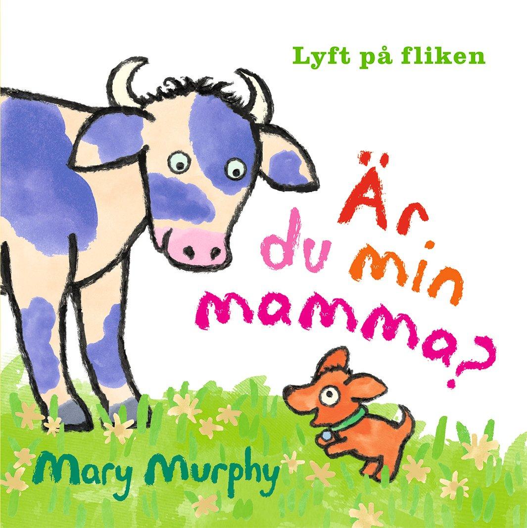 Är du min mamma? av Mary Murphy