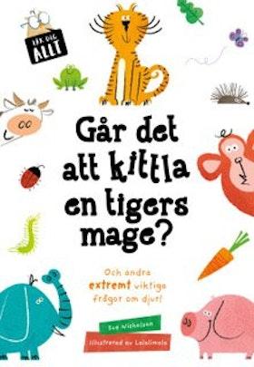 Går det att kittla en tigers mage? av Sue Nicholson