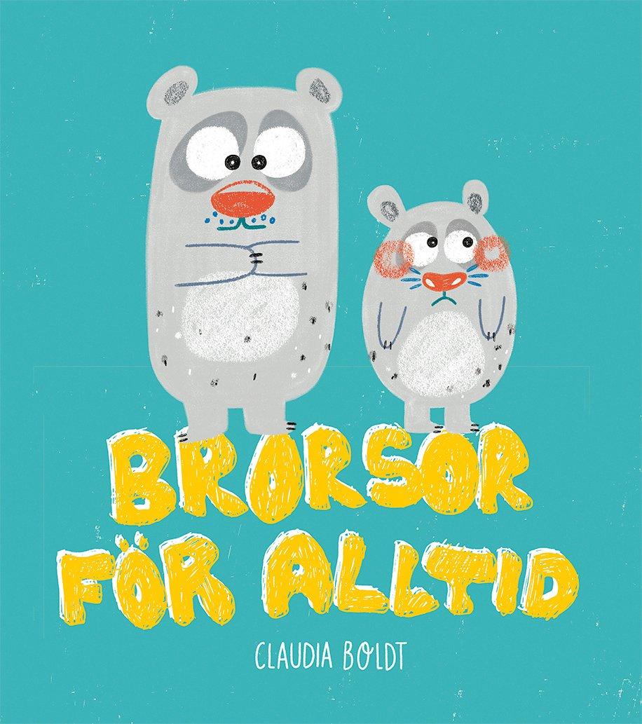 Brorsor för alltid! av Claudia Boldt