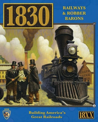 1830 Railways and Robber Barons