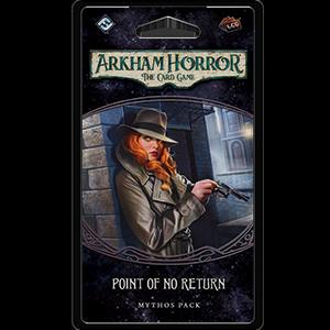 Arkham Horror CG - Point of No Return