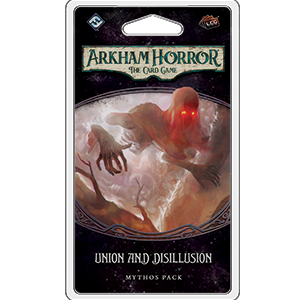 Arkham Horror CG: Union and Disillusion Mythos Pack