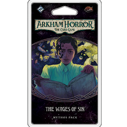Arkham Horror CG: The Wages of Sin Mythos Pack