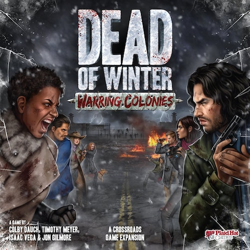 Dead of Winter: Warring Colonies (expansion)