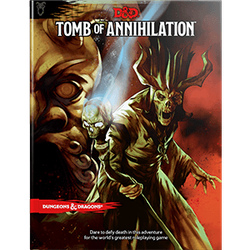 Dungeons & Dragons 5th Ed: Tomb of Annihilation