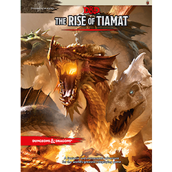 Dungeons & Dragons 5th Ed: The Rise of Tiamat