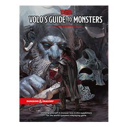 Dungeons & Dragons 5th Ed: Volo's Guide to Monsters