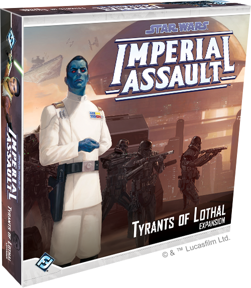 Imperial Assault:  Tyrants of Lothal