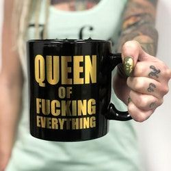 Queen of Fucking Everything XXL Mugg