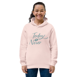 Today or Never Women's eco fitted hoodie