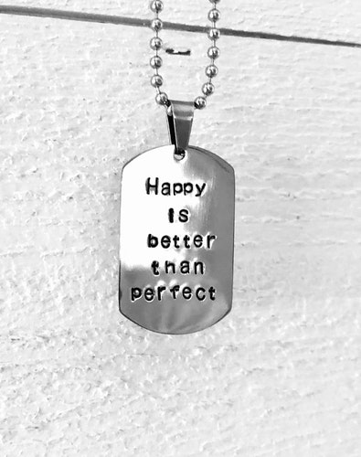 Happy is better than perfect