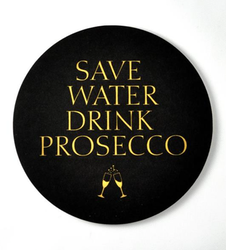 Glasunderlägg 4-p Save water drink Prosecco