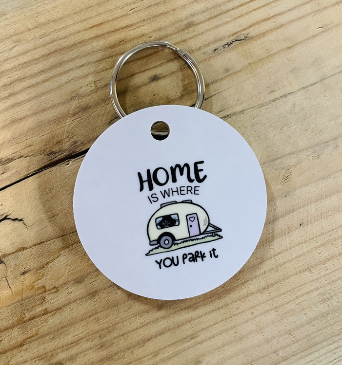 Nyckelring Home is where you park it- Husvagn