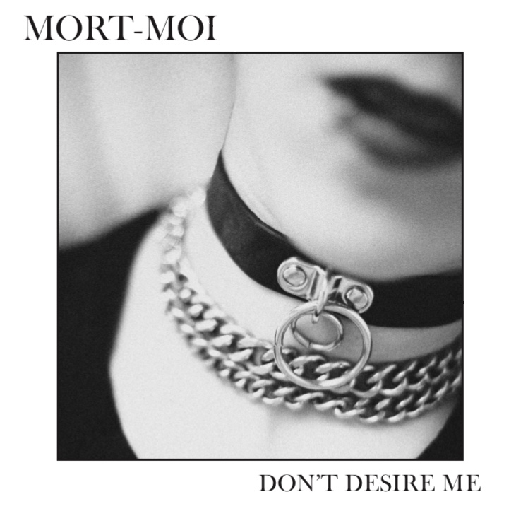 "Mort-Moi - Don't Desire Me 7"""
