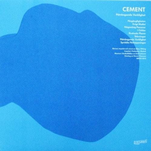 Cement - Påträngande Verklighet LP