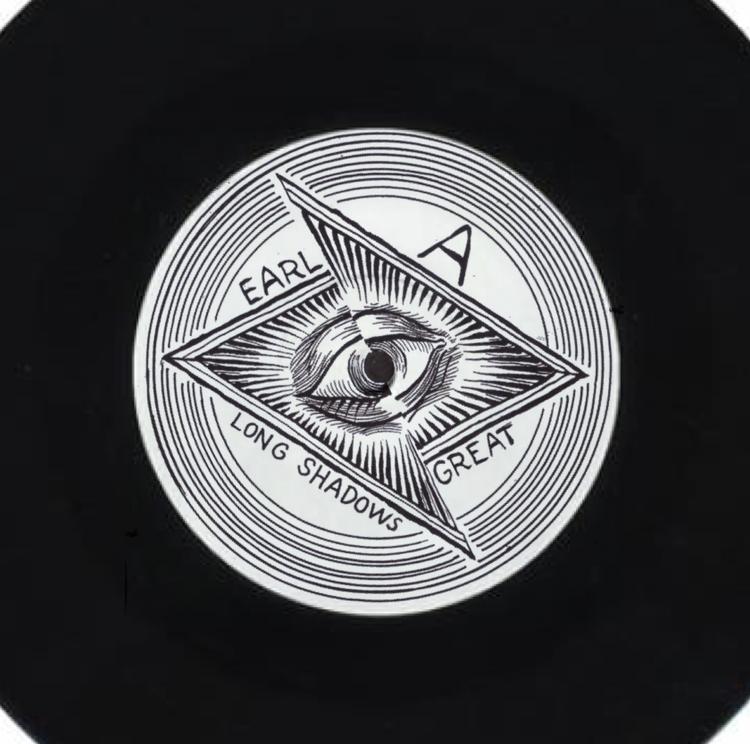 "Earl Great - Long Shadows 7"""