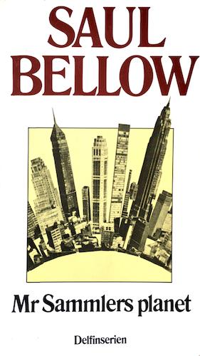 Bellow, Saul – Mr Sammlers planet