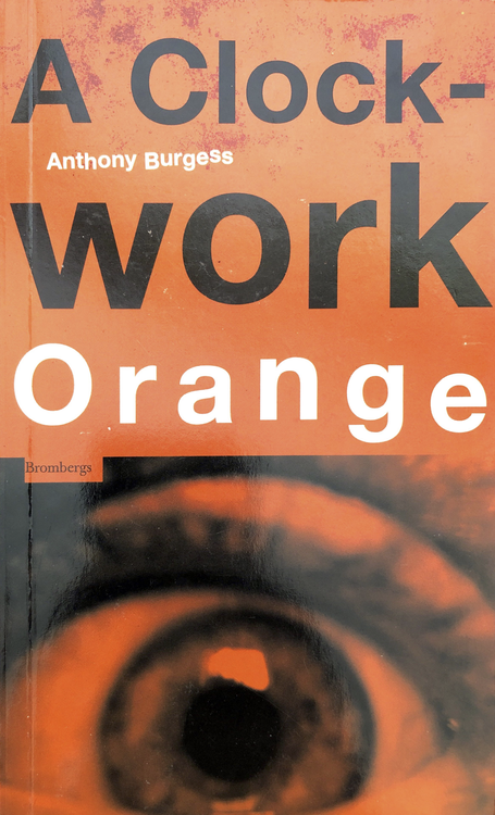 Burgess, Anthony – A Clockwork Orange