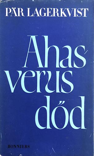 Lagerkvist, Pär – Ahasverus död