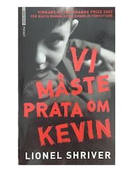 Shriver, Lionel – Vi måsta prata om Kevin