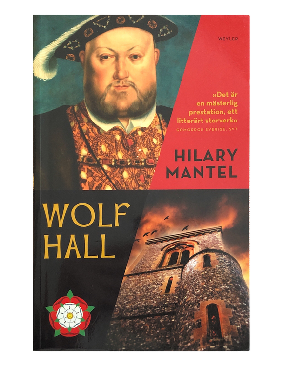 Mantel, Hilary – Wolf Hall