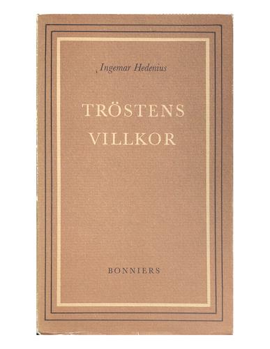 Hedenius, Ingemar – Tröstens villkor