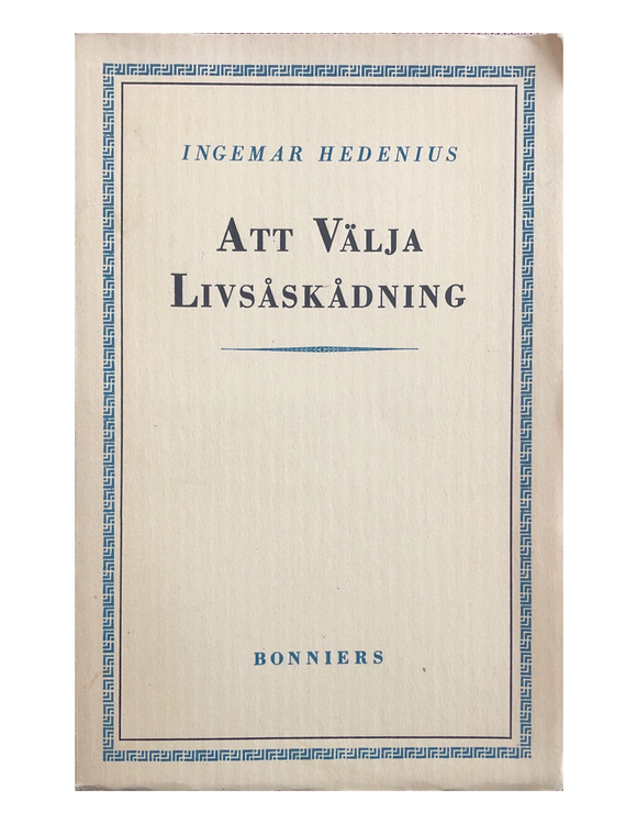 Hedenius, Ingemar – Att välja livsåskådning