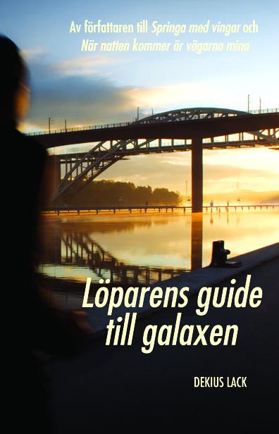 Lack, Dekius – Löparens guide till galaxen