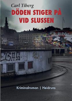 Döden stiger på vid Slussen/Carl Tiberg